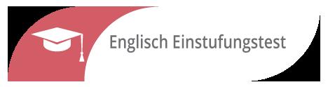 Einstufungstest Englisch und Business Englisch