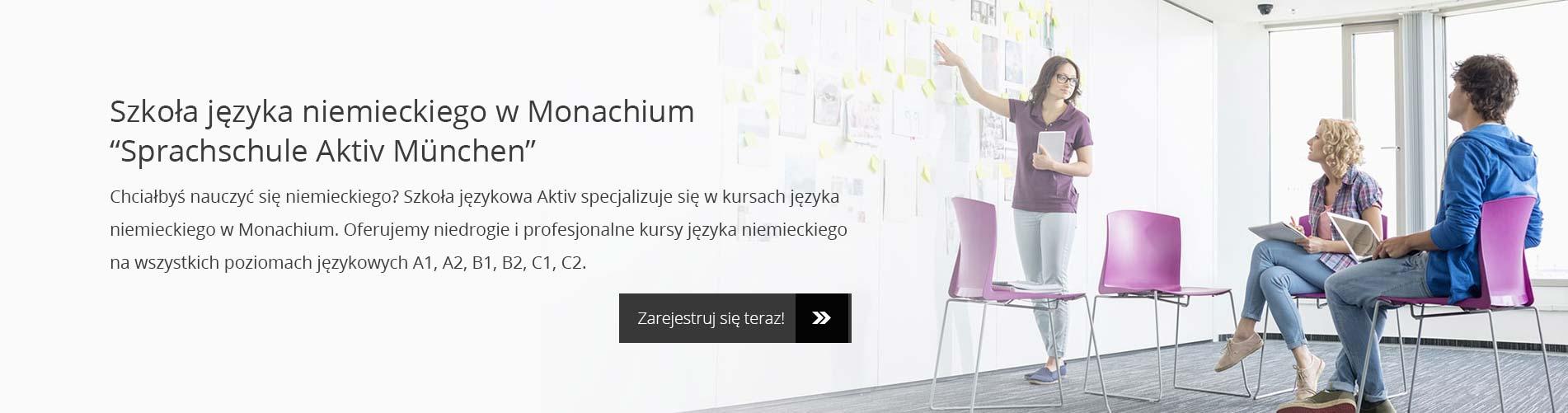 """Szkoła języka niemieckiego w Monachium """"Sprachschule Aktiv München"""""""