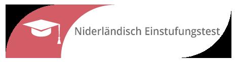 Einstufungstest Niederländisch in Sprachschule München